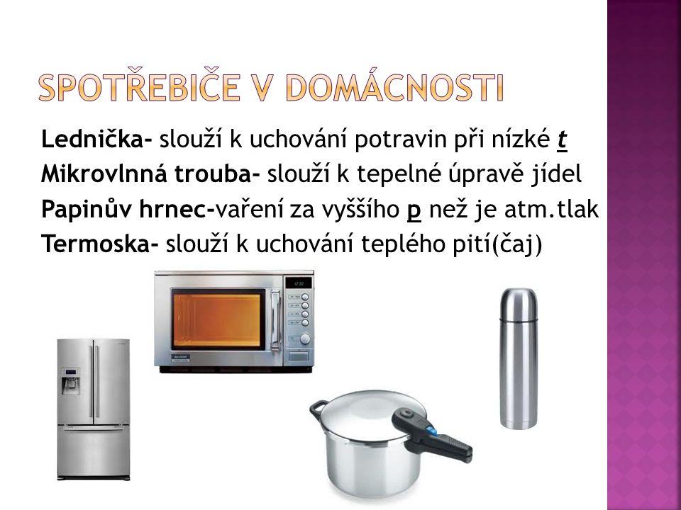  tepelná úprava pokrmů při t v vody(100°C)  při vaření hustší kapaliny je třeba míchat jinak se připálí  teplo se při vaření šíří vodou, prouděním je třeba zahřívat odspoda