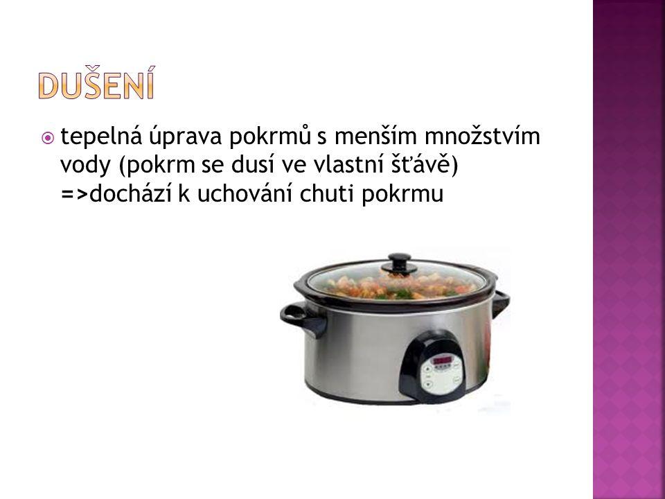  tepelná úprava pokrmu ve vyhřáté troubě(150- 250°C)  teplo se šíří vedením  větší kusy=>delší pečení