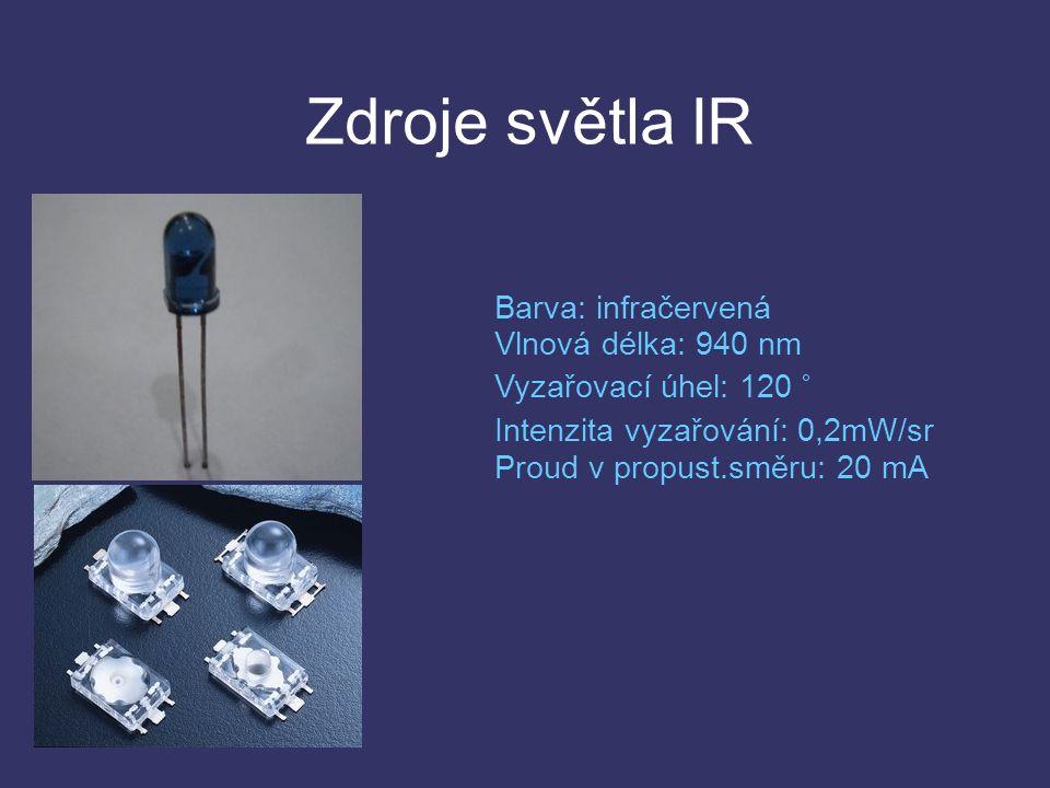 Zdroje světla IR Barva: infračervená Vlnová délka: 940 nm Vyzařovací úhel: 120 ° Intenzita vyzařování: 0,2mW/sr Proud v propust.směru: 20 mA