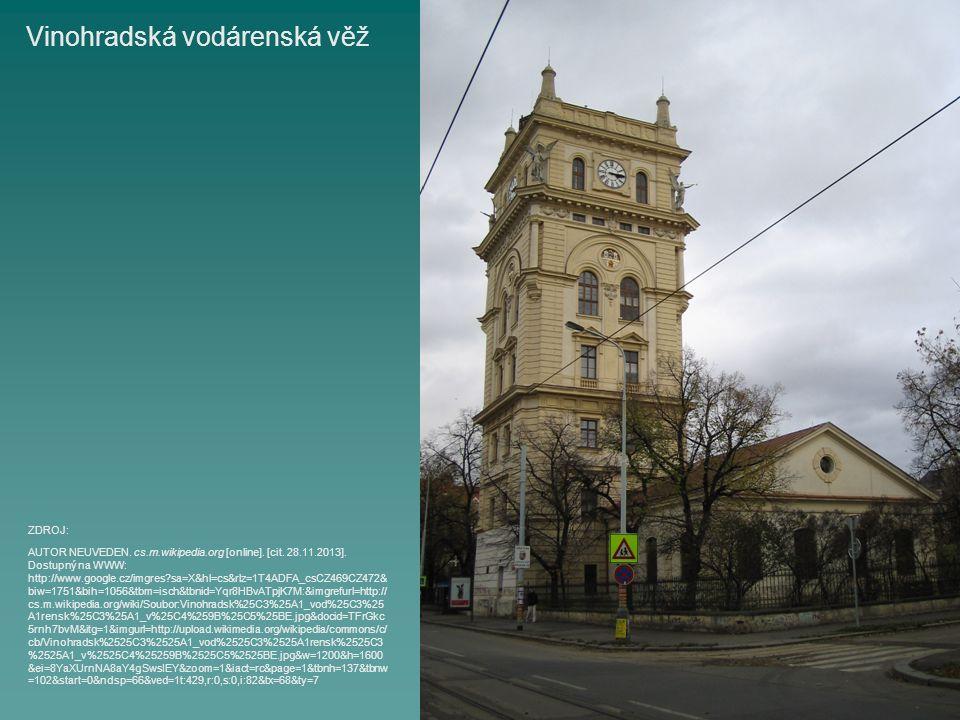 Vinohradská vodárenská věž AUTOR NEUVEDEN. cs.m.wikipedia.org [online].