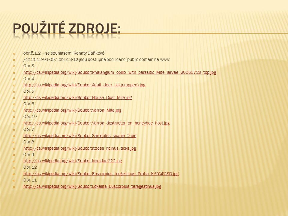  obr.č.1,2 – se souhlasem Renaty Daňkové  /cit.2012-01-05/.