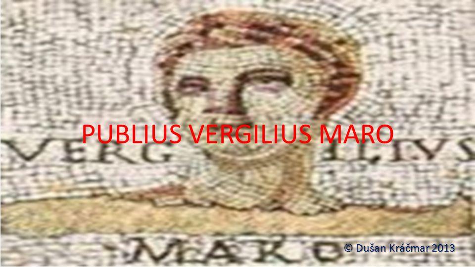 PUBLIUS VERGILIUS MARO © Dušan Kráčmar 2013