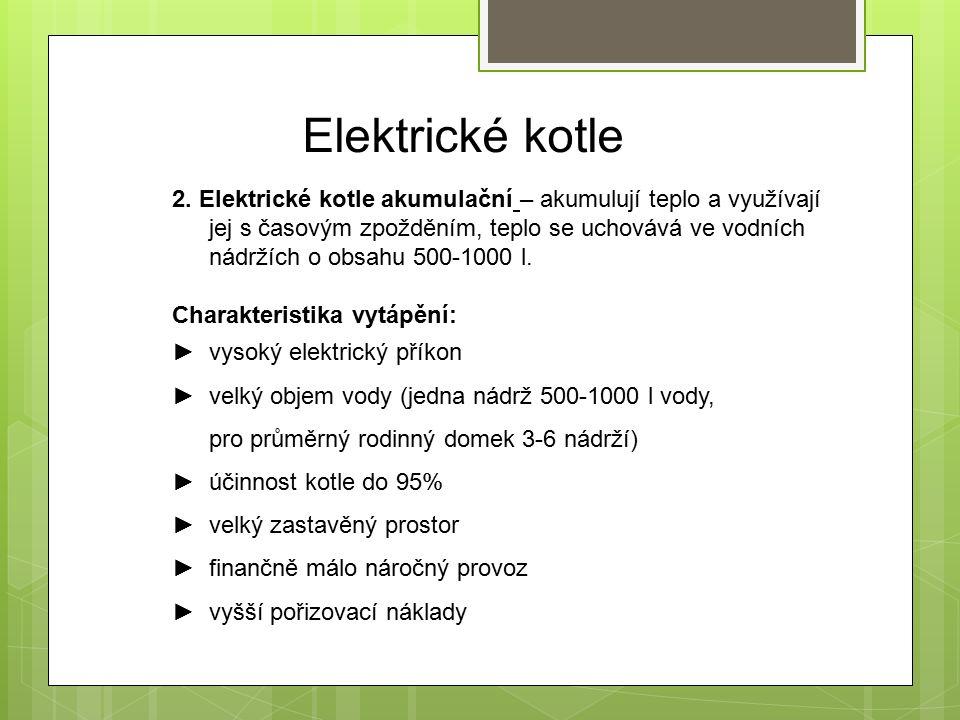 Elektrické kotle 2.