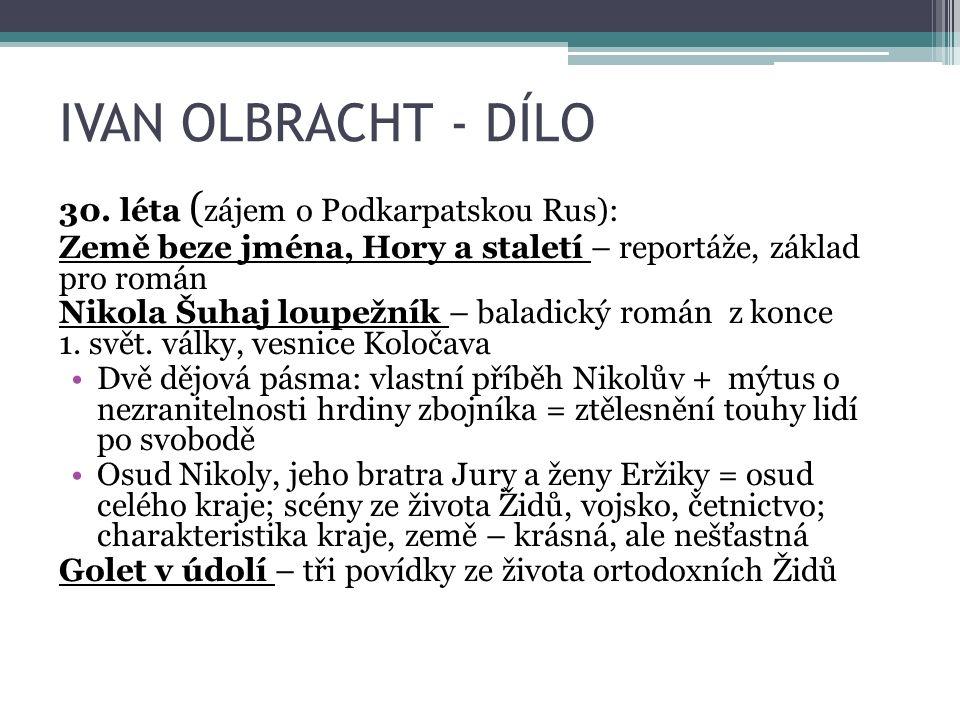 IVAN OLBRACHT - DÍLO 30.