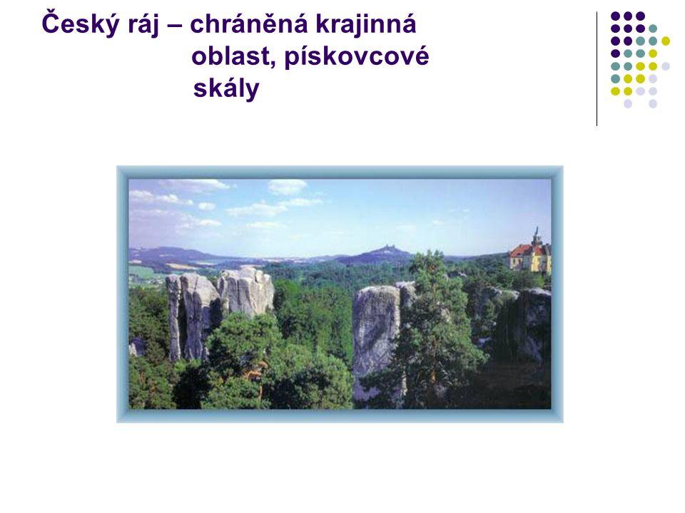 Český ráj – chráněná krajinná oblast, pískovcové skály