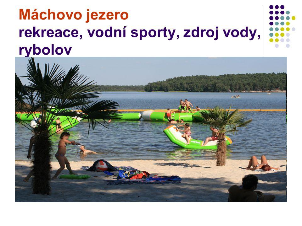 Máchovo jezero rekreace, vodní sporty, zdroj vody, rybolov