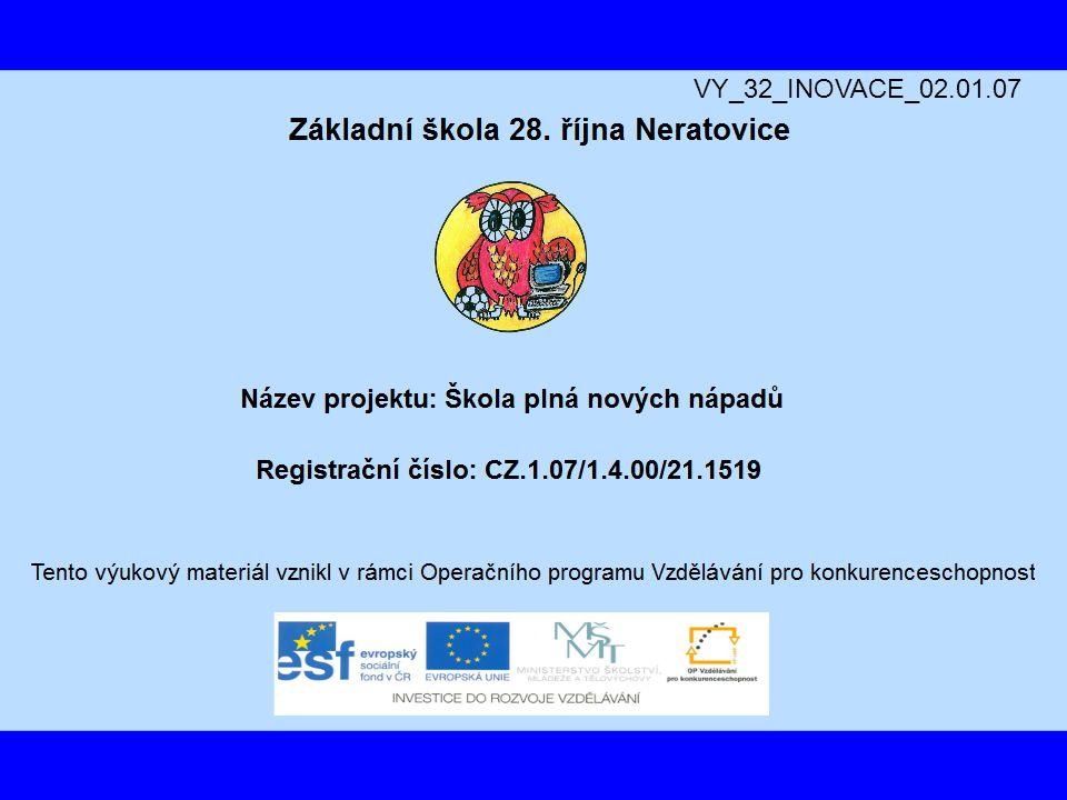 VY_32_INOVACE_02.01.07