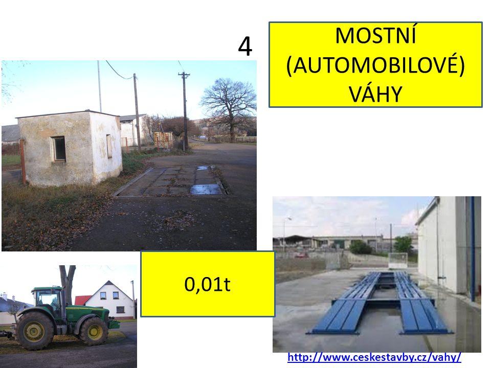 4 http://www.ceskestavby.cz/vahy/ MOSTNÍ (AUTOMOBILOVÉ) VÁHY 0,01t