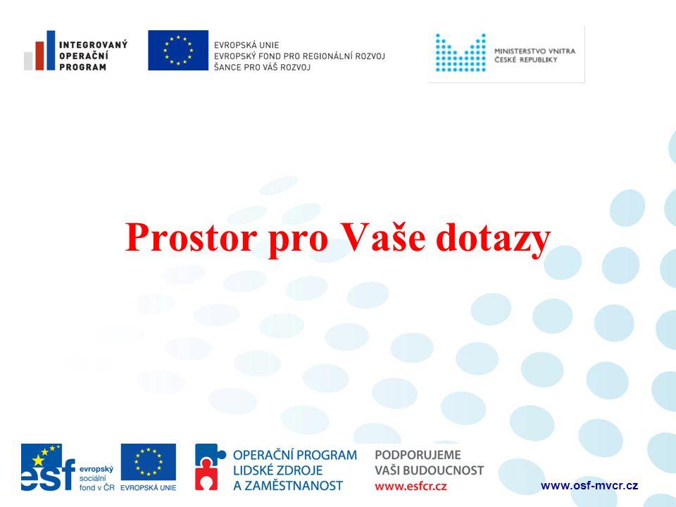 Prostor pro Vaše dotazy www.osf-mvcr.cz