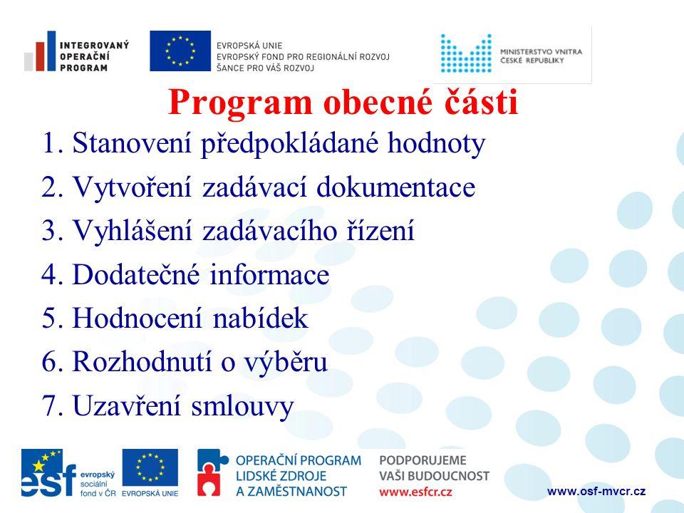 Program obecné části 1. Stanovení předpokládané hodnoty 2.