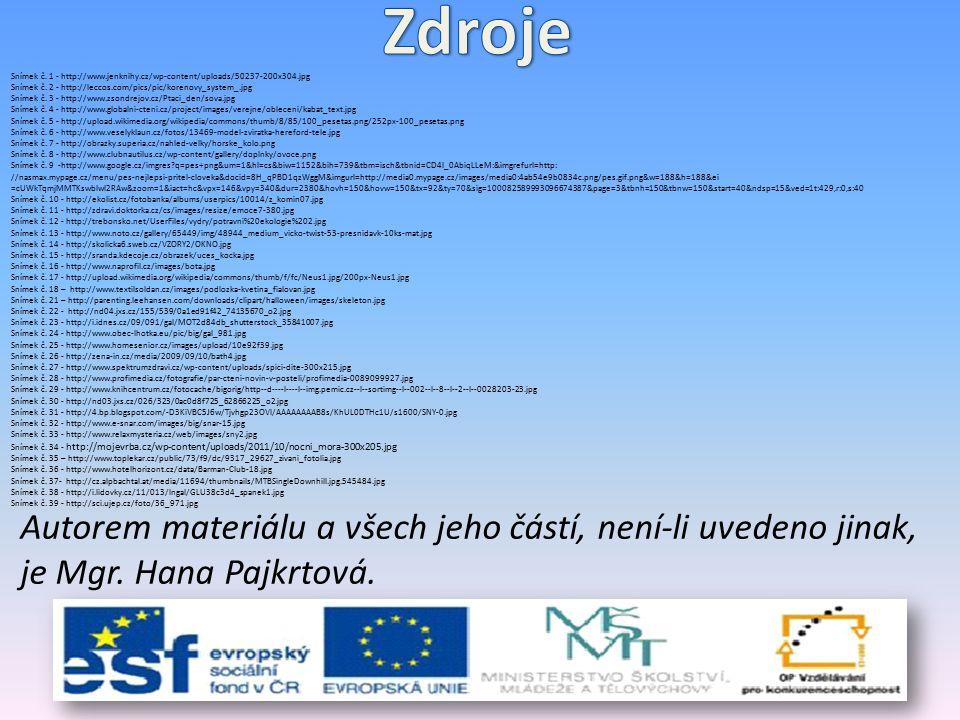 Snímek č. 1 - http://www.jenknihy.cz/wp-content/uploads/50237-200x304.jpg Snímek č. 2 - http://leccos.com/pics/pic/korenovy_system_.jpg Snímek č. 3 -