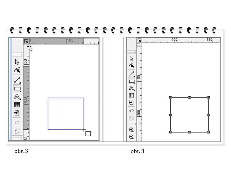 Alternativní panel nástrojů čtverec, obdélník vkládáme objekt z pravého rohu do levého vkládáme objekt ze středu k rohům možnost zkosení rohů velikost sražení