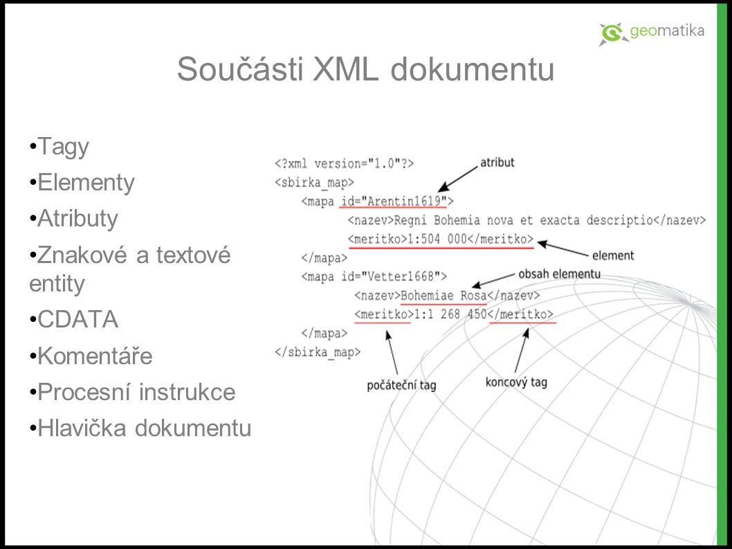 Test A Které prvky nejsou součástí XML dokumentu? B C D Tagy Koncepty Atributy Komentáře ?