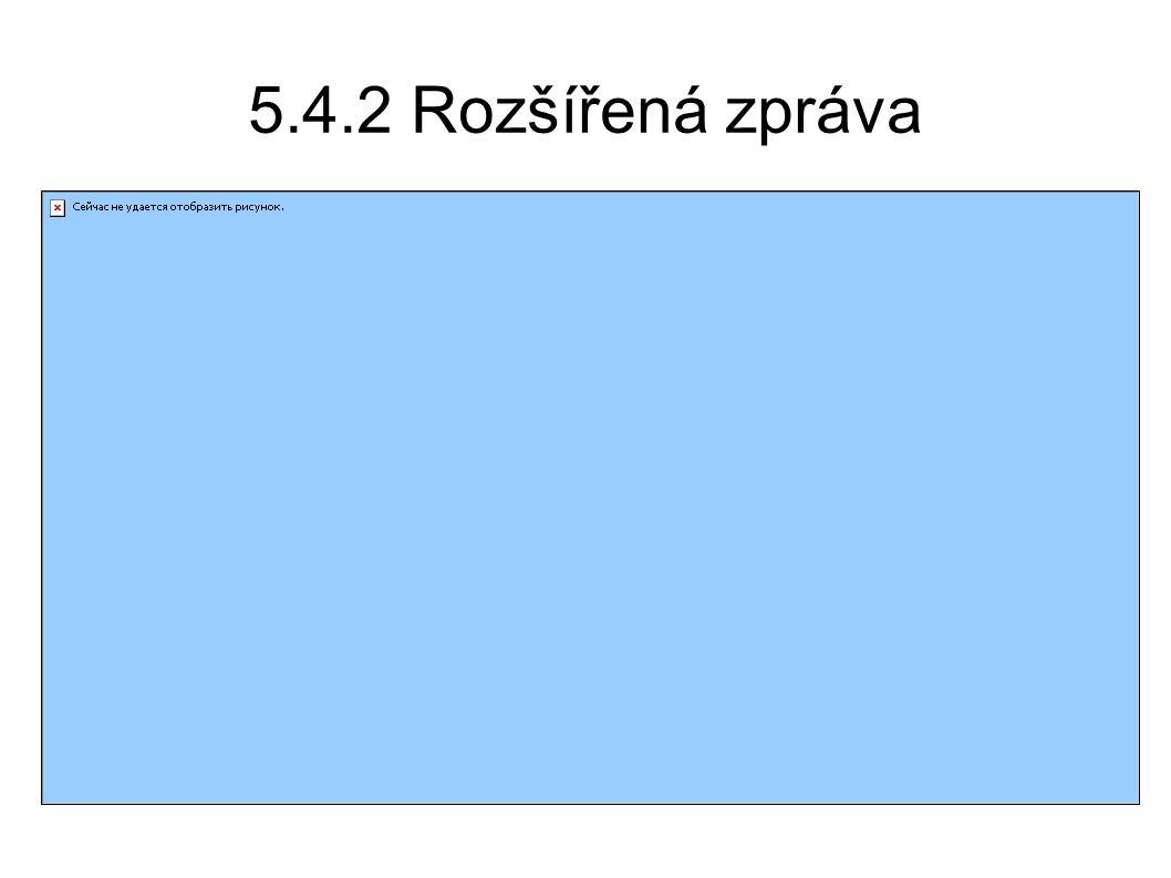 5.4.2 Rozšířená zpráva