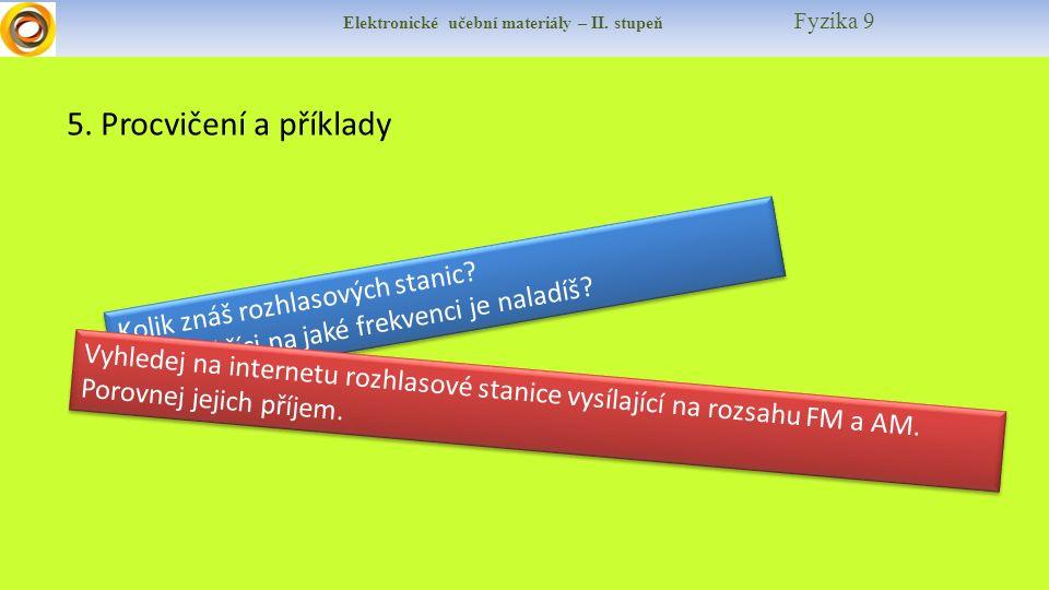 Elektronické učební materiály – II. stupeň Fyzika 9 5.