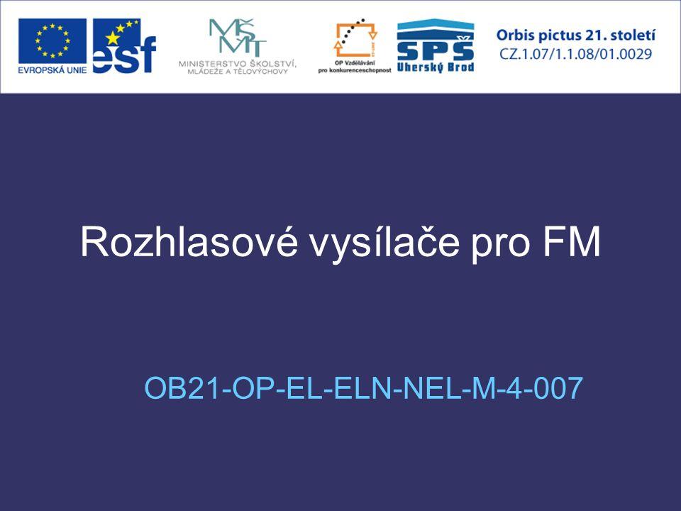 Rozhlasové vysílače pro FM OB21-OP-EL-ELN-NEL-M-4-007