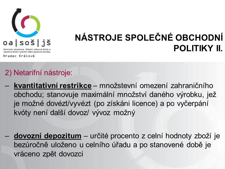 NÁSTROJE SPOLEČNÉ OBCHODNÍ POLITIKY II.