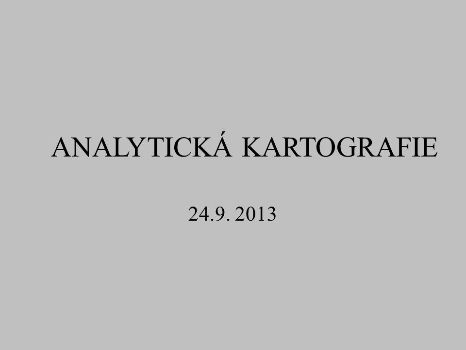 ANALYTICKÁ KARTOGRAFIE 24.9. 2013