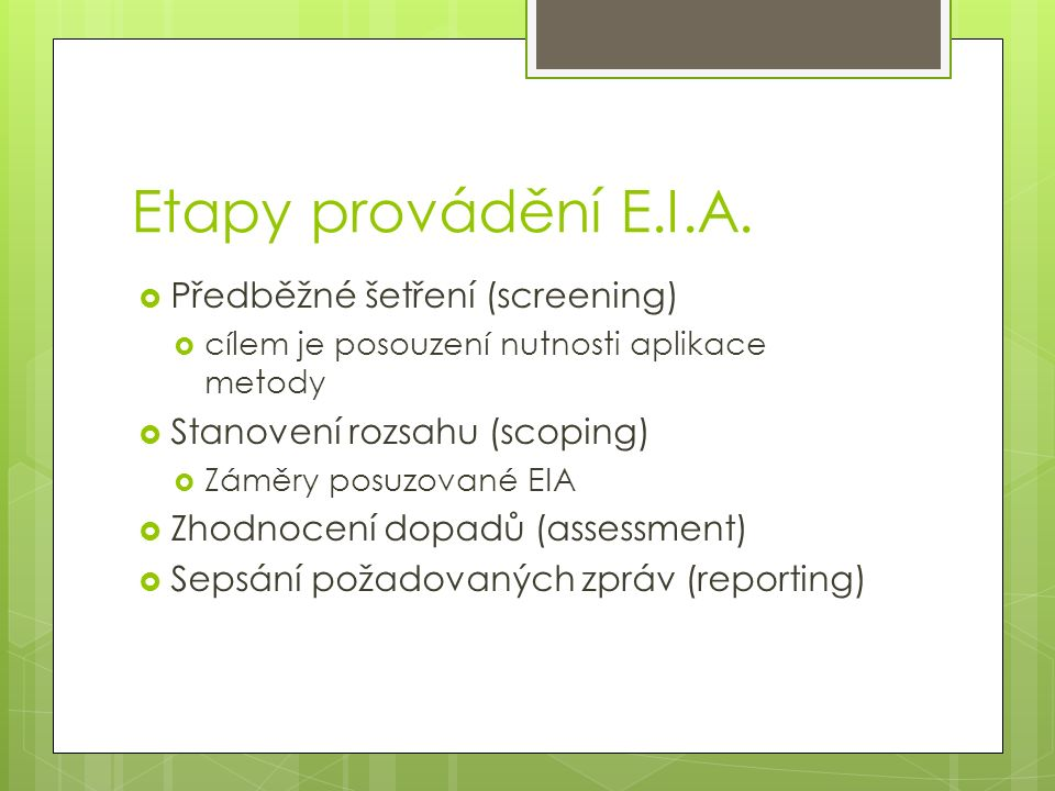 Etapy provádění E.I.A.