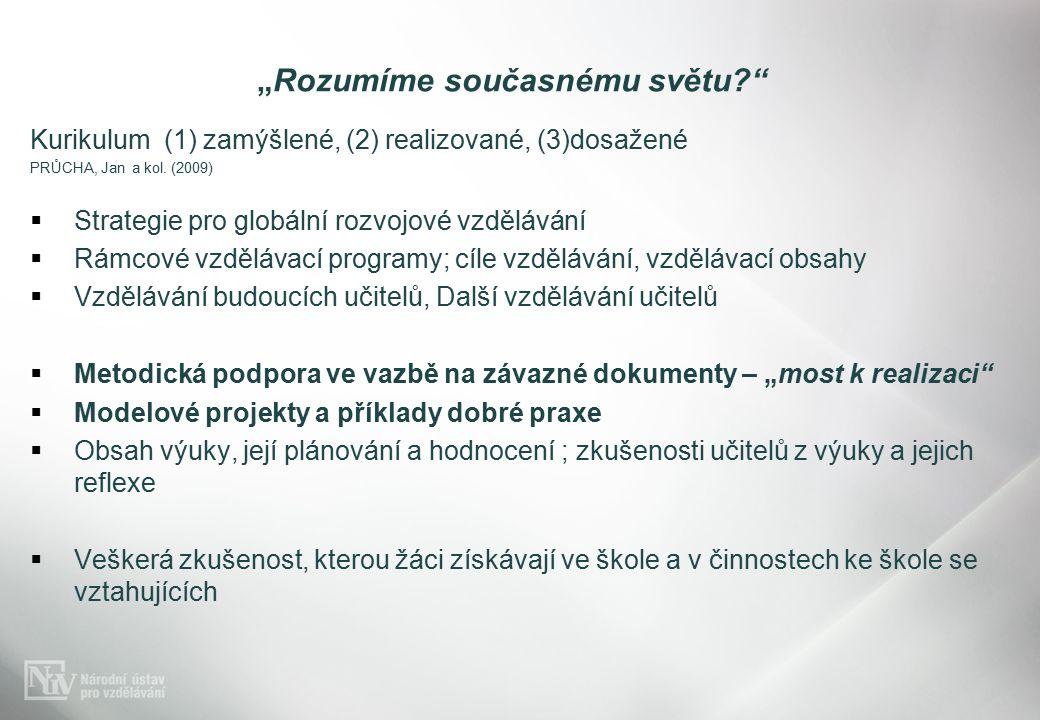 Kurikulum (1) zamýšlené, (2) realizované, (3)dosažené PRŮCHA, Jan a kol.