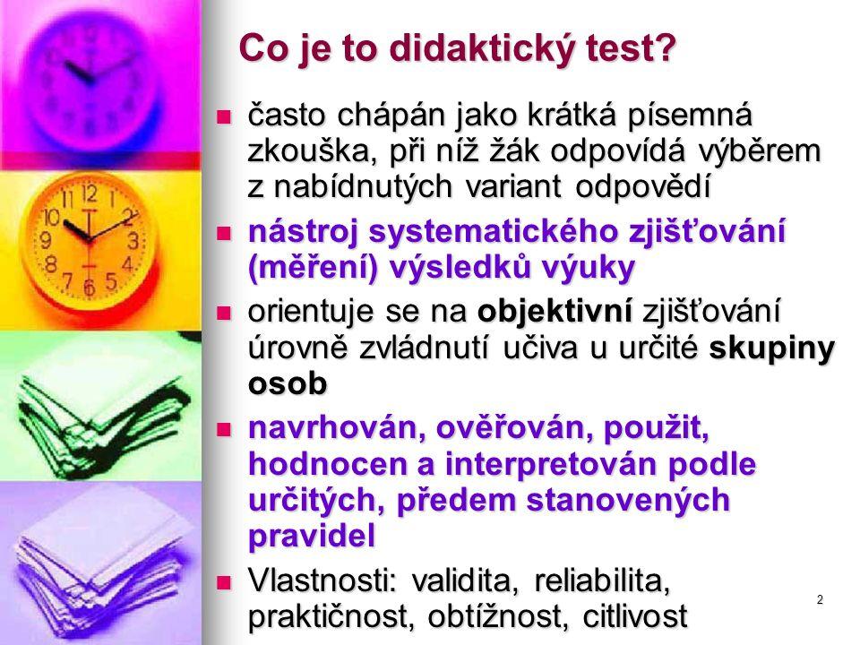 2 Co je to didaktický test.