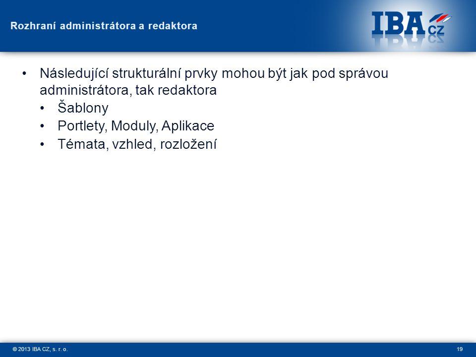 19© 2013 IBA CZ, s. r. o.