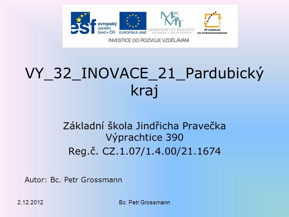 VY_32_INOVACE_21_Pardubický kraj Základní škola Jindřicha Pravečka Výprachtice 390 Reg.č.