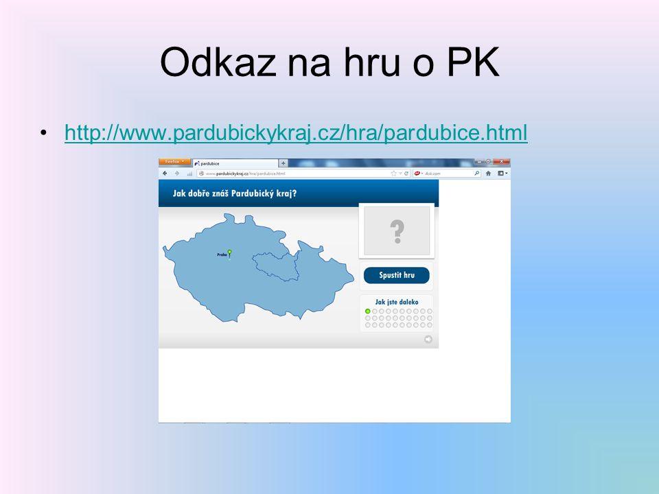 Odkaz na hru o PK http://www.pardubickykraj.cz/hra/pardubice.html