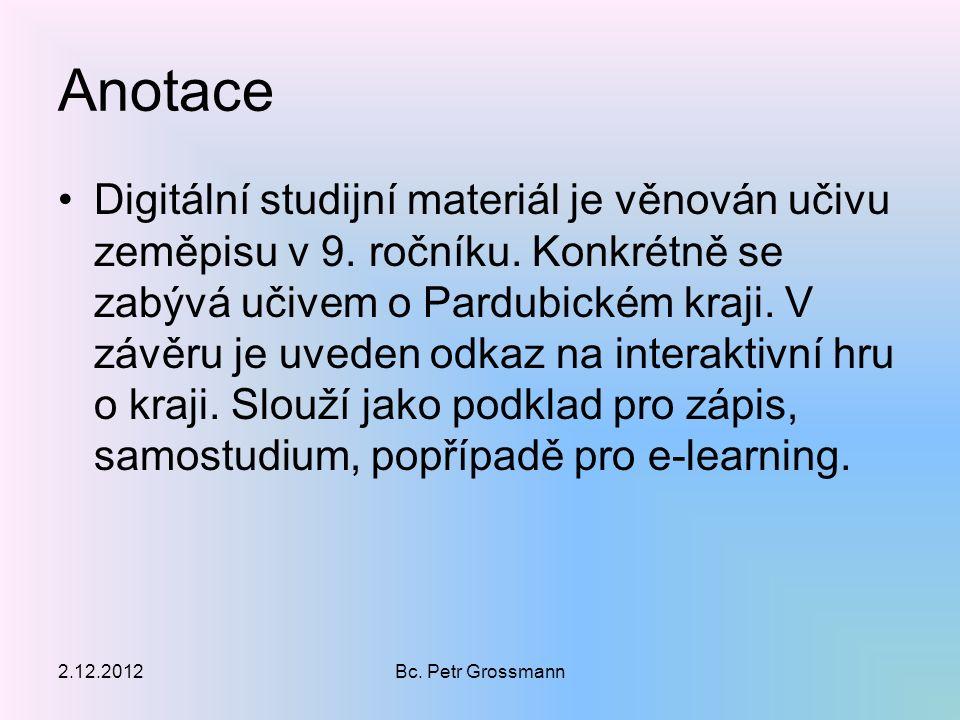 Anotace Digitální studijní materiál je věnován učivu zeměpisu v 9.