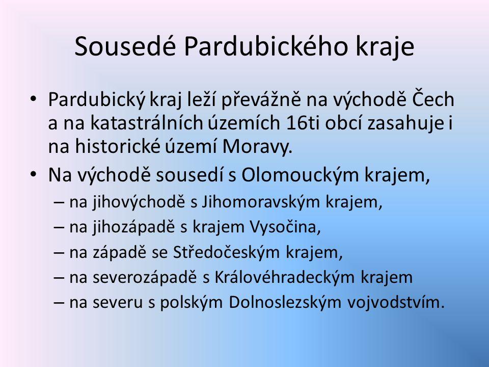 Sousedé Pardubického kraje Pardubický kraj leží převážně na východě Čech a na katastrálních územích 16ti obcí zasahuje i na historické území Moravy.