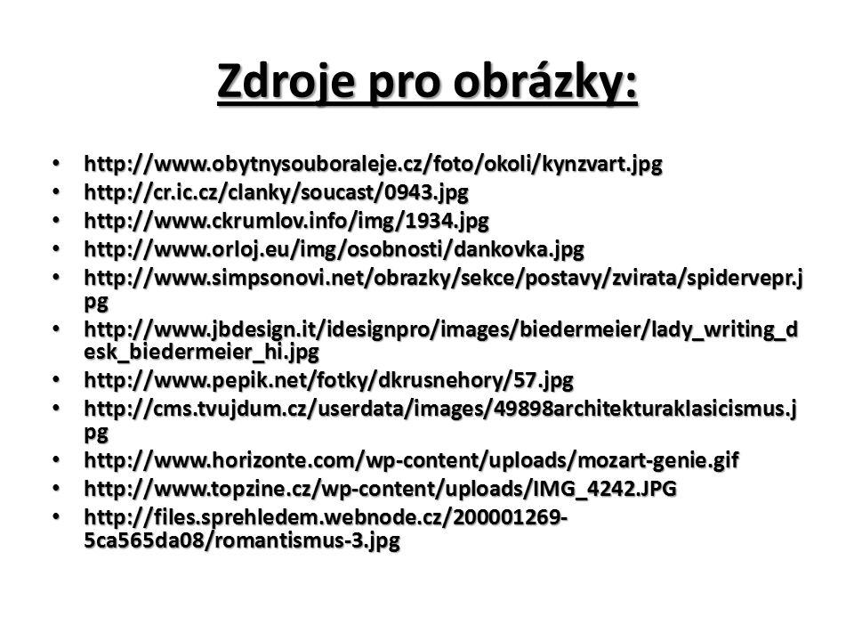 Zdroje pro obrázky: http://www.obytnysouboraleje.cz/foto/okoli/kynzvart.jpg http://www.obytnysouboraleje.cz/foto/okoli/kynzvart.jpg http://cr.ic.cz/cl