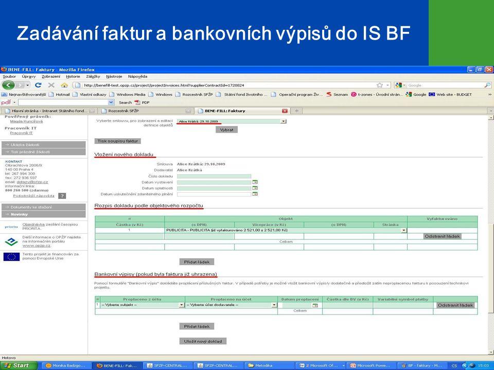 Zadávání faktur a bankovních výpisů do IS BF 15