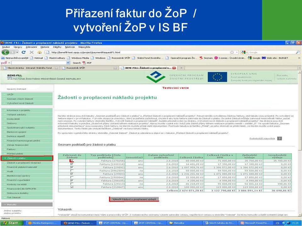 Přiřazení faktur do ŽoP / vytvoření ŽoP v IS BF 21