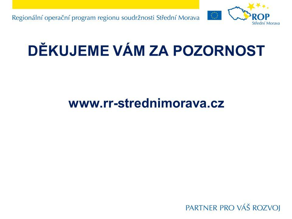 DĚKUJEME VÁM ZA POZORNOST www.rr-strednimorava.cz