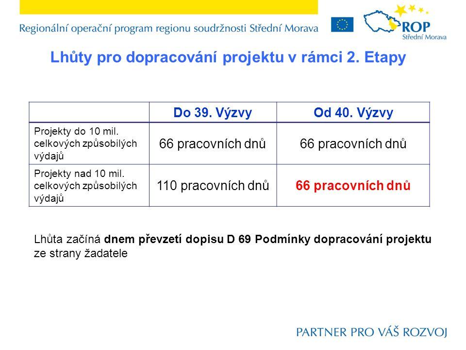 Lhůty pro doložení dokladů v rámci 2.Etapy Do 39.