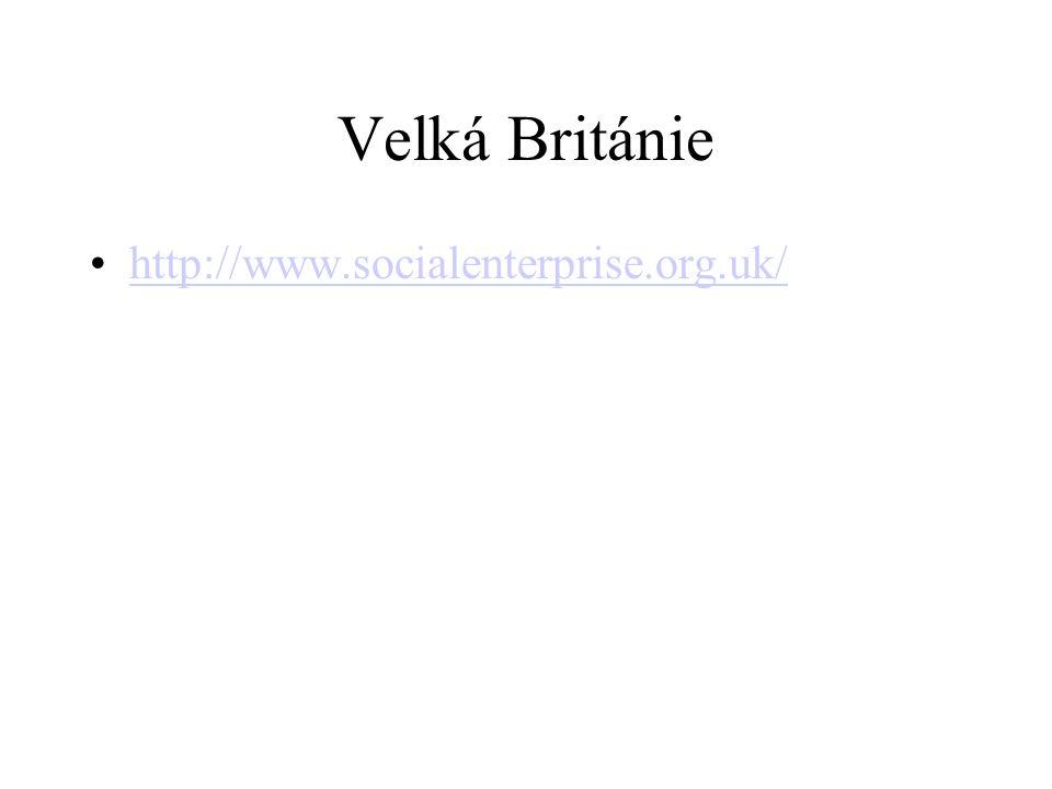 Velká Británie http://www.socialenterprise.org.uk/