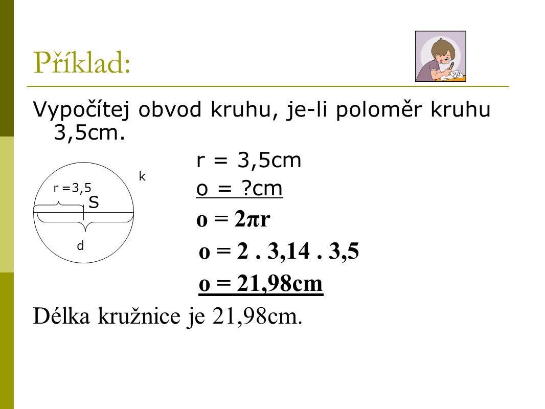 Obsah kruhu Odvození:  http://www.horackova.cz/cabri/vyklad/81 1b.htm