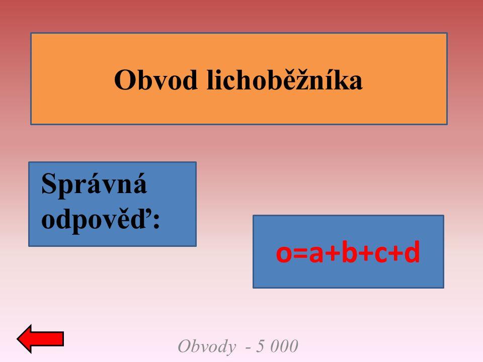 Obsahy - 1 000 Obsah obdélníka Správná odpověď: S=a.b