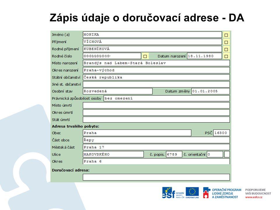 Zápis údaje o doručovací adrese - DA