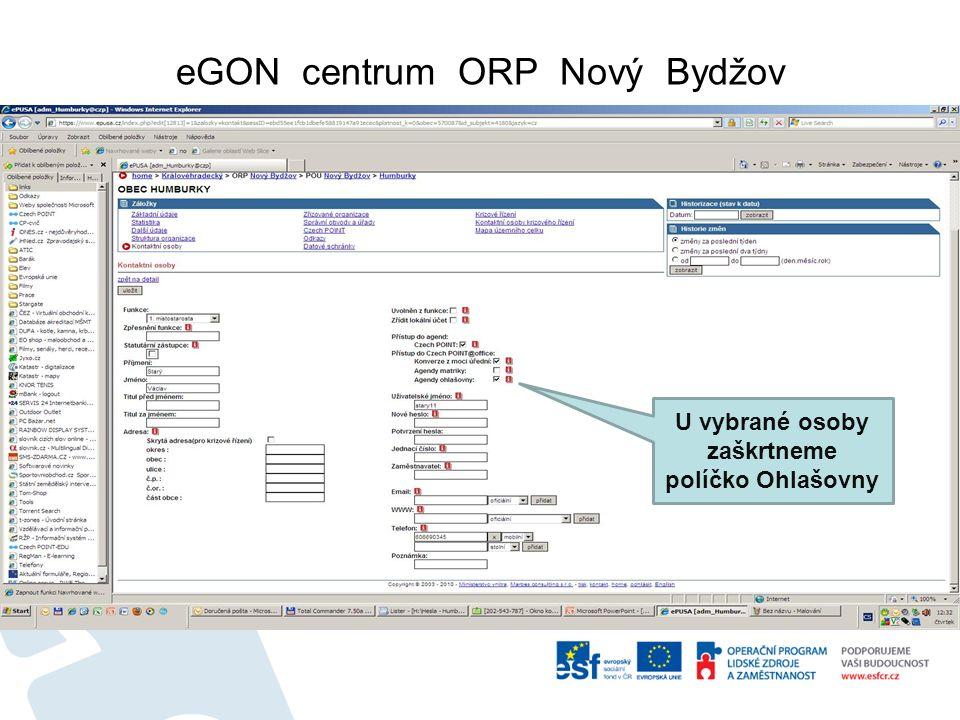 eGON centrum ORP Nový Bydžov Po přihlášení vybereme kontaktní osoby.