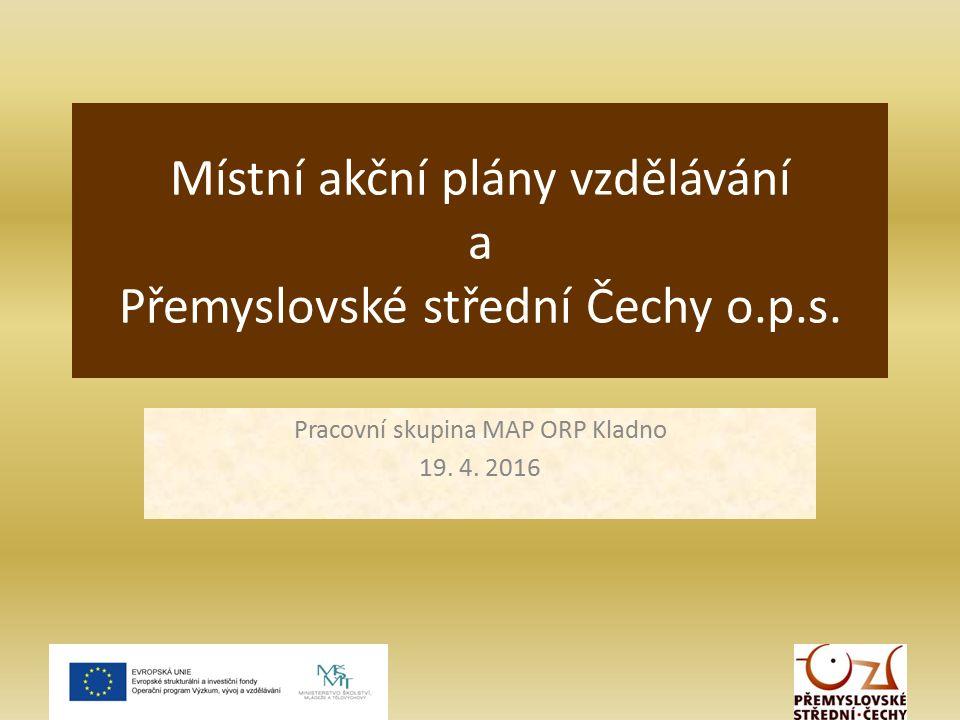 Místní akční plány vzdělávání a Přemyslovské střední Čechy o.p.s.