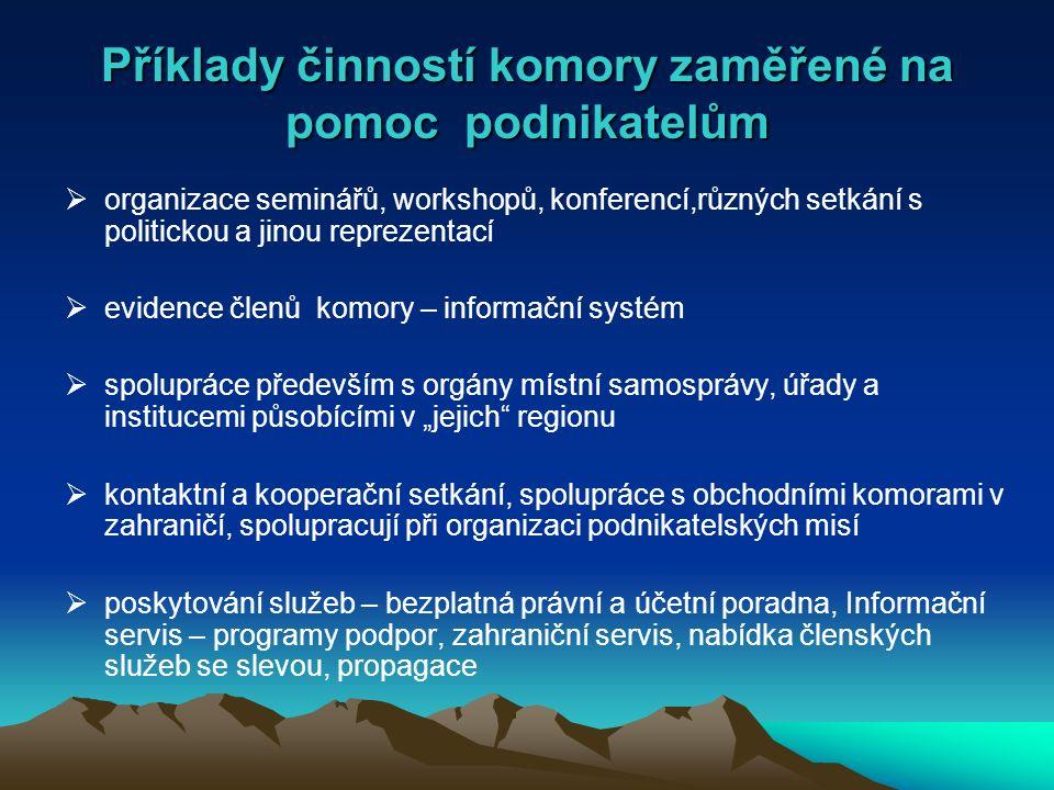 Zastoupení Krajské hospodářské komory Střední Čechy  výbor pro regionální rozvoj, krajská radě RLZ Středočeského kraje  poradní a pracovní skupiny, komise a další orgány zřízené při Krajském úřadě, např.