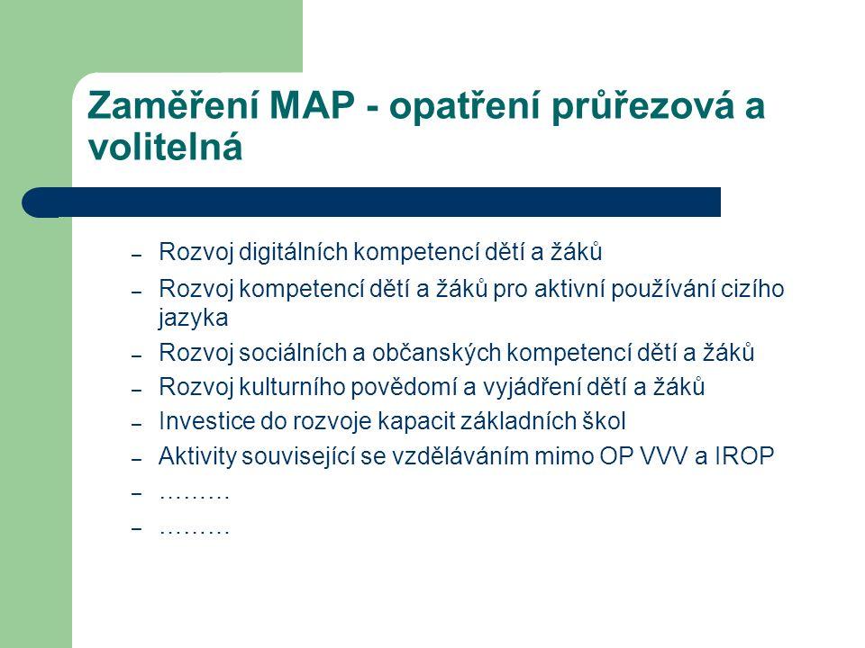 Zaměření MAP - opatření průřezová a volitelná – Rozvoj digitálních kompetencí dětí a žáků – Rozvoj kompetencí dětí a žáků pro aktivní používání cizího
