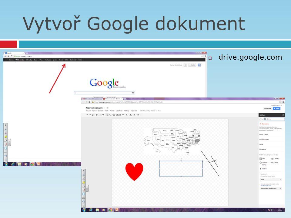 Vytvoř Google dokument  drive.google.com