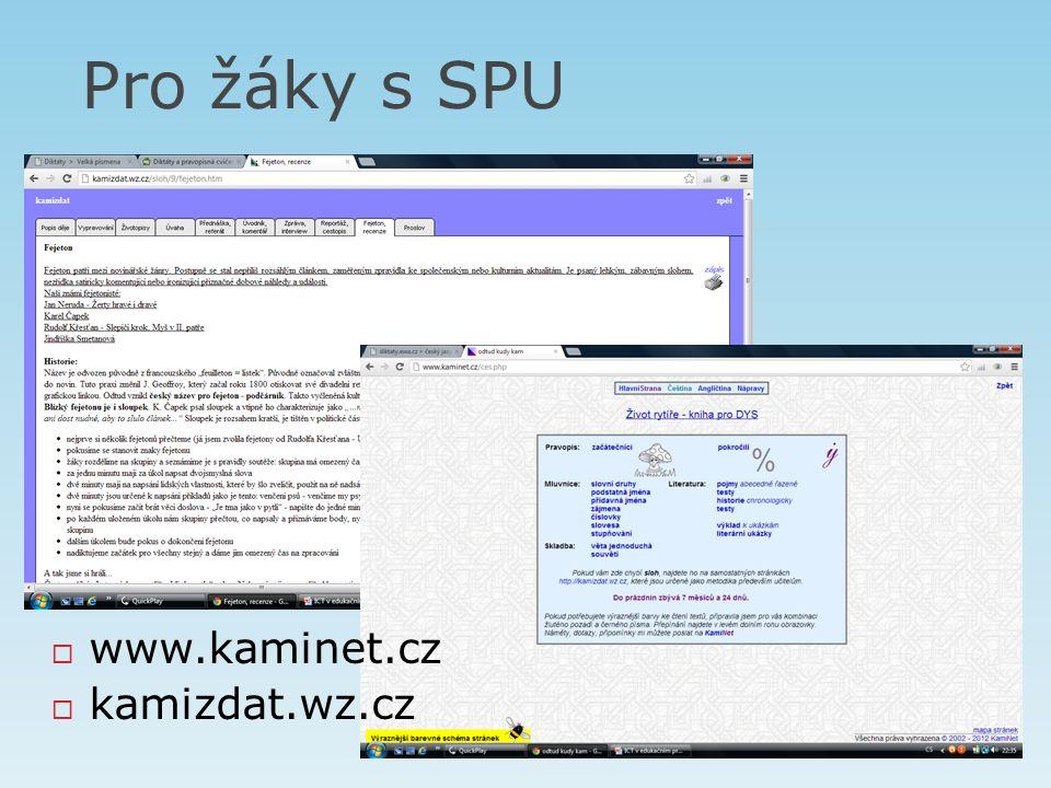 Pro žáky s SPU  www.kaminet.cz  kamizdat.wz.cz