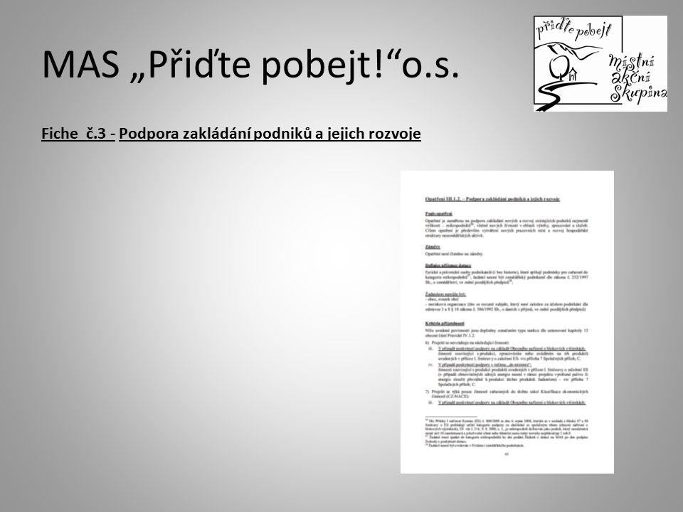 """MAS """"Přiďte pobejt! o.s. Fiche č.3 - Podpora zakládání podniků a jejich rozvoje"""