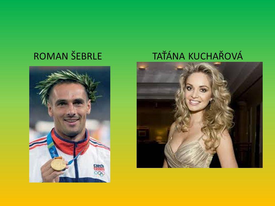 ROMAN ŠEBRLE TAŤÁNA KUCHAŘOVÁ