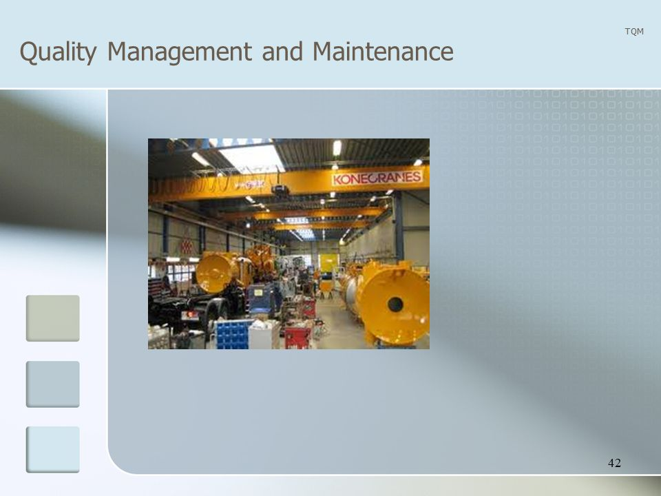 Quality Management and Maintenance TQM 42