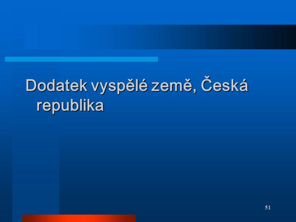 51 Dodatek vyspělé země, Česká republika