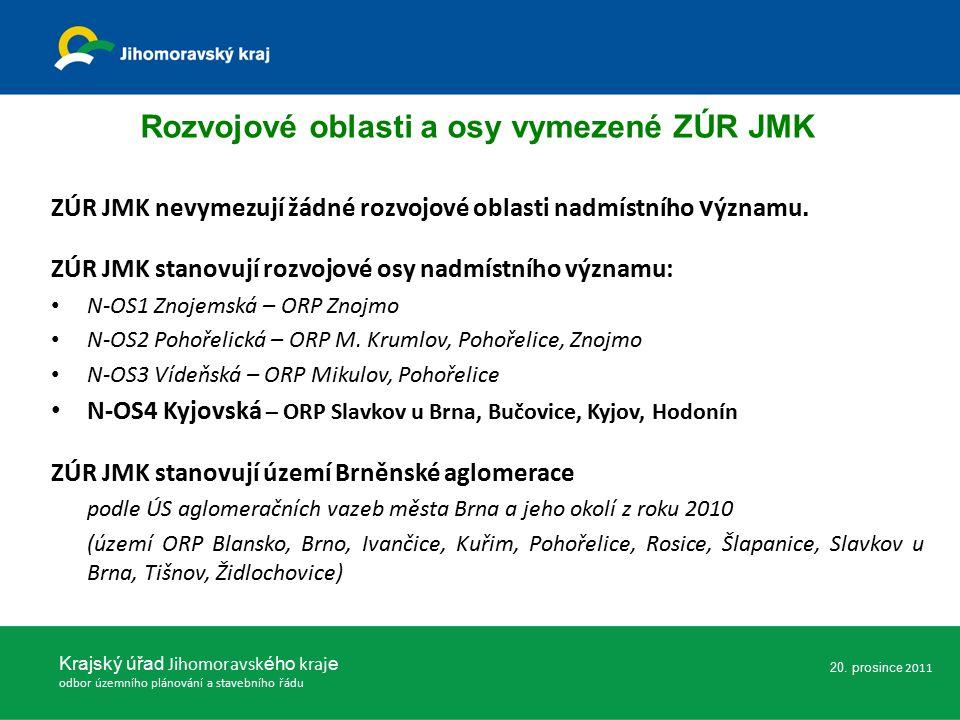 ZÚR JMK nevymezují žádné rozvojové oblasti nadmístního v ýznamu.